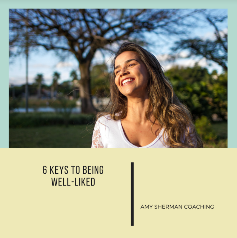 6 Keys to Being Well-Liked_AmySherman